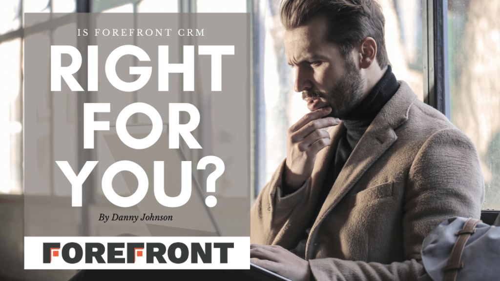 Is Forefront CRM right for you blog post image